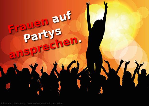 Wie man Frauen auf Partys am besten anspricht.