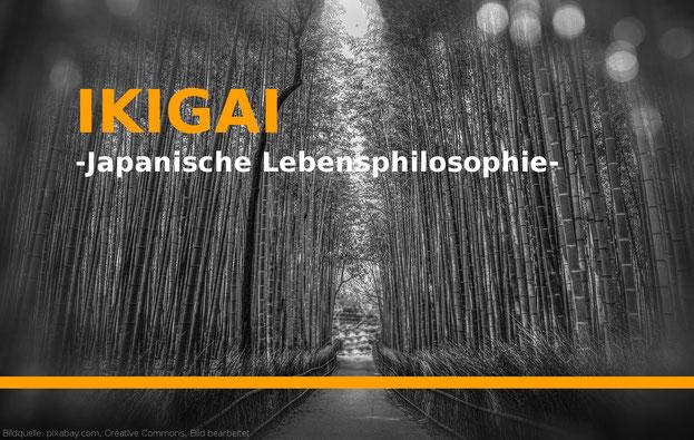 IKIGAI Eine japanische Lebensphilosophie