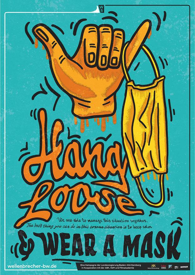 Hang Loose & Wear A Mask