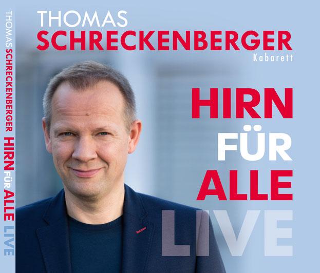 Thomas Schreckenberger - Hirn für alle - Live. Titel