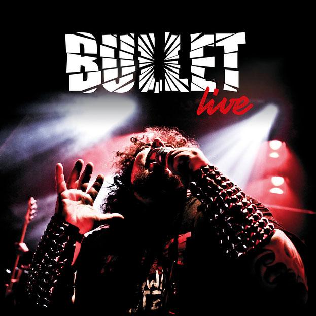 Bullet Live Album 2019
