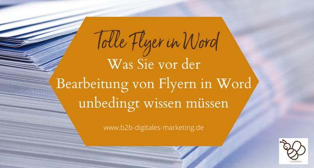 Wie man Flyer in Word bearbeitet und welche Fehler man vermeidet