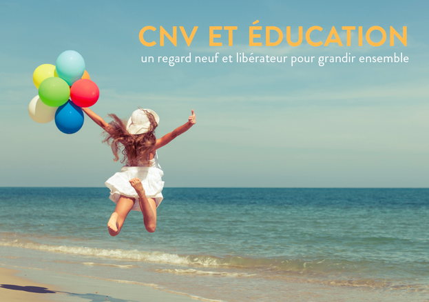 Communucation NonViolente et éducation formation parents et professionels