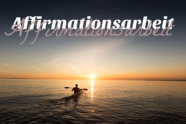 Affirmationsarbeit, Affirmationstechniken, Spirituelle Lebensberatung