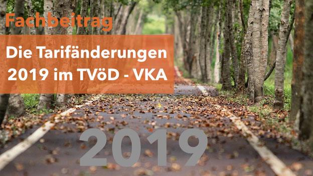 Tarifänderungen 2019 TVöD - VKA, Tabellenentgelte, Entgelttabelle, Sozialdienst, Erziehungsdienst, Kurt Ditschler