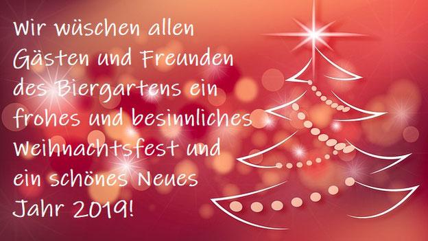 Wir wüschen allen Gästen und Freunden des Biergartens ein frohes und besinnliches Weihnachtsfest und ein schönes Neues Jahr 2019.
