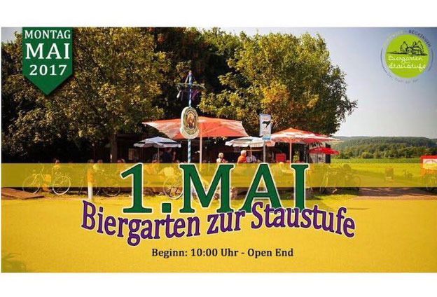 Montag, 1.Mai 2017 10:00 Uhr bis Open End im Biergarten zur Staustufe - Beckingen