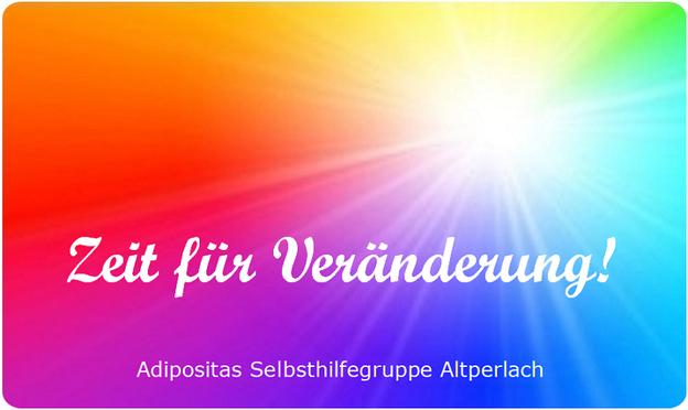 Adipositas Selbsthilfegruppe München Altperlach SHG-Altperlach - Wann findet die SHG jeweils statt?? - Termine - Zeit für Veränderung! - Adipositas Selbsthilfegruppe Altperlach