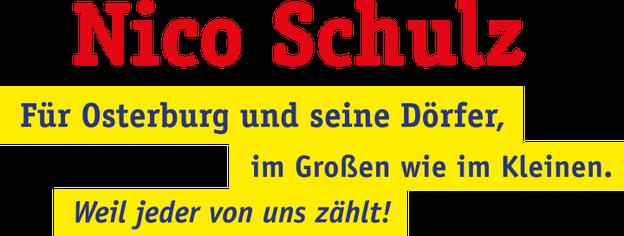 Nico Schulz - Für Osterburg und seine Dörfer, im Großen wie im Kleinen. Weil jeder von uns zählt!