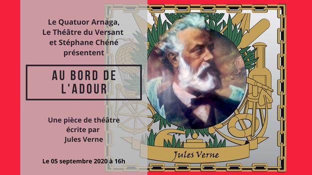 Théâtre du Versant - Biarritz - Théâtre en plein air - Spectacle musical - Quatuor Arnaga - Jules Verne - Première mondiale - Bord de l'adour