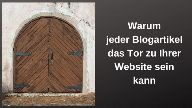 Ein Tor neben dem steht: Warum jeder Blogartikel das Tor zu Ihrer Website sein kann