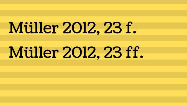 """Gelbes Feld bezeichnet """"Müller 2012, 23f."""" und """"Müller 2012, 23ff."""""""