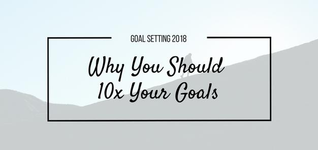 10x Goals