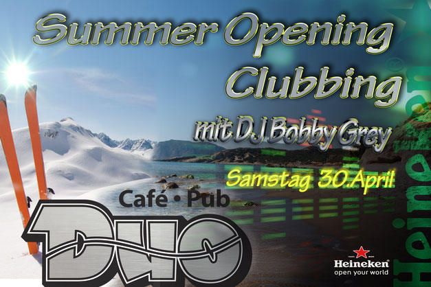 Summer Opening Clubbing mit DJ Bobby Grey im Cafe Pub DUO