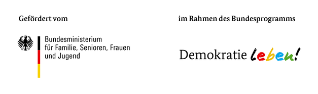 """Logos: Gefördert vom Bundesministerium für Familie, Senioren, Frauen und Jugend im Rahmen des Bundesprogramms """"Demokratie Leben!"""""""