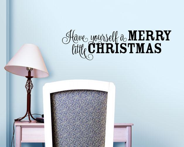 Have yourself a merry little Christmas vinyl Wall art decal from www.wallartcompany.co.uk