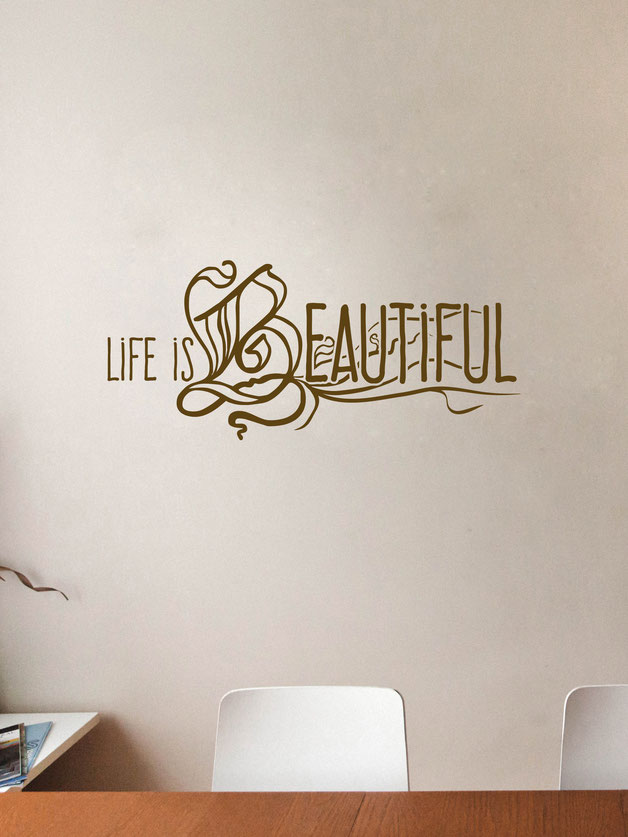 Life is Beautiful | Decal | Sticker - Wall Art Company