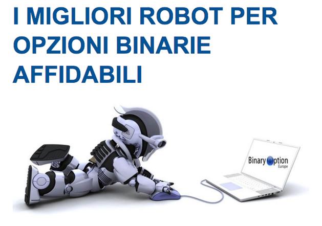 migliori robot per opzioni binarie recensione opinioni segnali gratis