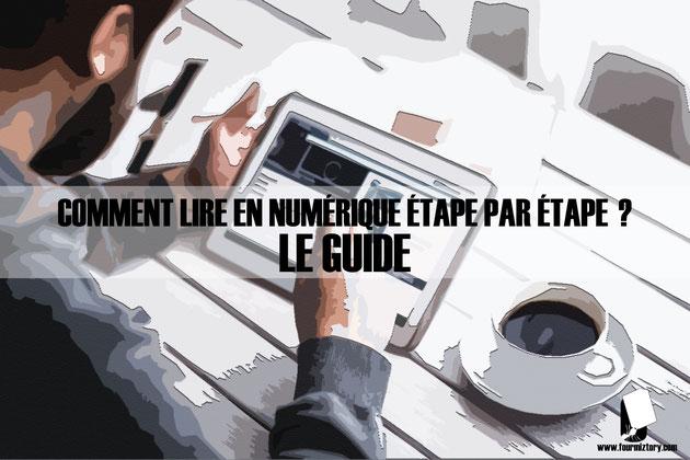 Comment lire en numérique étape par étape : Le Guide