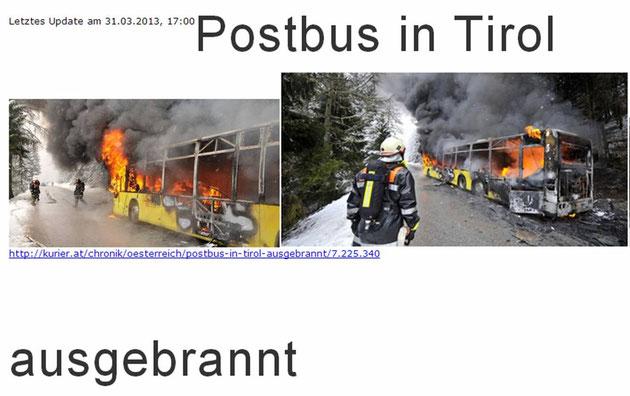 Quelle: http://kurier.at/chronik/oesterreich/postbus-in-tirol-ausgebrannt/7.225.340