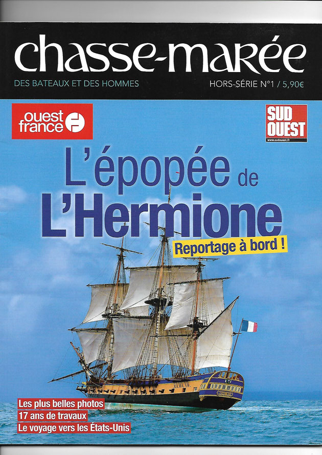"""Document 3_ Revue """"Chasse-marée"""" d'avril 2015 consacrée à l'Hermione reconstruite à Rochefort de 1997 à 2014 et partie aux Etats-Unis en 2015"""