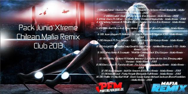 Pack Junio Xtreme Chilean Mafia Remix Club 2013