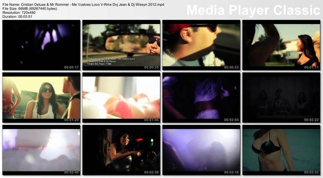 05-Cristian Deluxe & Mr Rommel – Me Vuelves Loco V-Rmx Dvj Jean & Dj Wissyn 2012.mp4