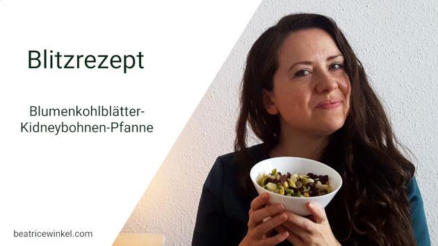 Beatrice Winkel - Blumenkohlblätter-Kidneybohnen-Pfanne