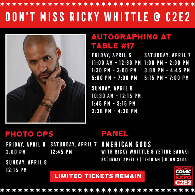 Apr 6-8. 2018 - Chicago, IL. - C2E2 - With Ricky Whittle.