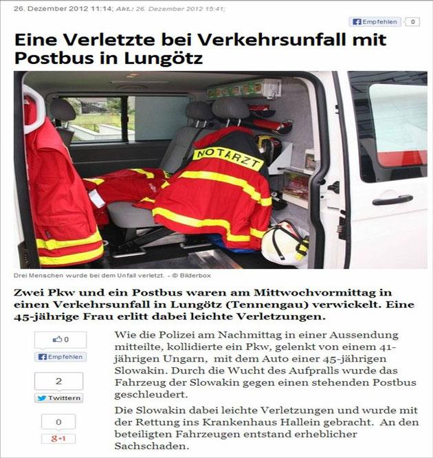 26.12.2012 Quelle: http://www.salzburg24.at/drei-verletzte-bei-schwerem-verkehrsunfall-in-lungoetz/3445399
