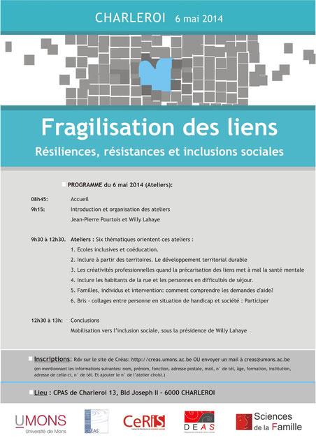 Fragilisation des liens. Résiliences, résistances et inclusions sociales - Ateliers du 6 mai 2014