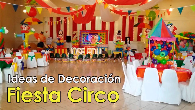 decoracion fiesta tematica circo