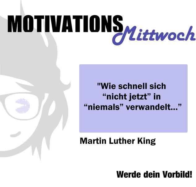 Motivation Fitness Martin Luther King Vorbild Sport Abnehmen Aufschieben Auschieberitis Faulheit