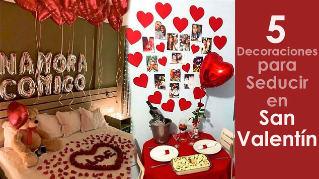 decoraciones para seducir en san valentin