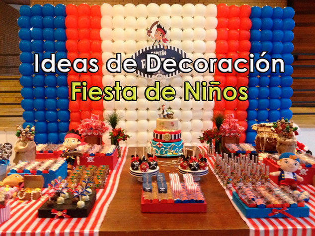 ideas para decoracion de fiesta de niño