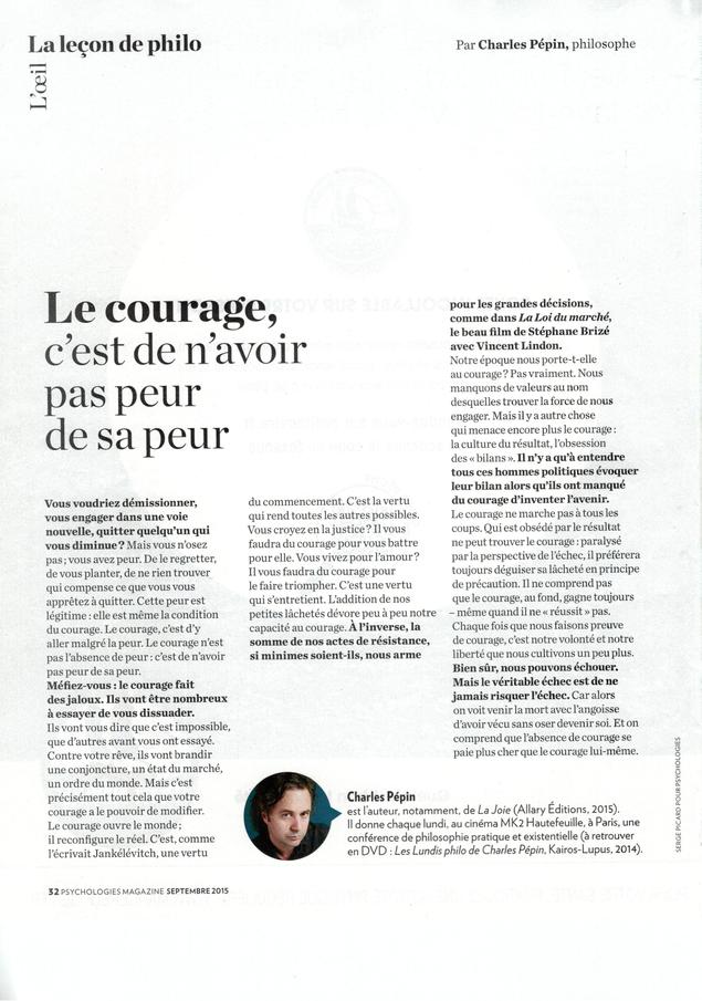 Psychologies Magazine - La leçon de philo - Charles Pépin - Courage : ne pas avoir peur de sa peur