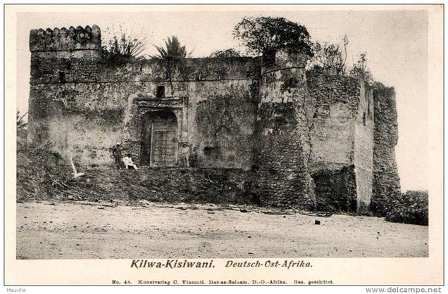 Kilwa- Kisiwani 1900/1910  - Geresa Fort in una foto dell'epoca.