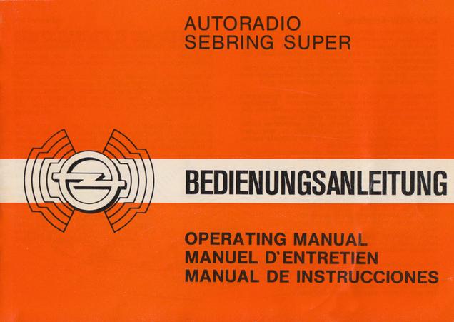 Bedienungsanleitung Sebring Super - Wissenswertes über den Opel ...