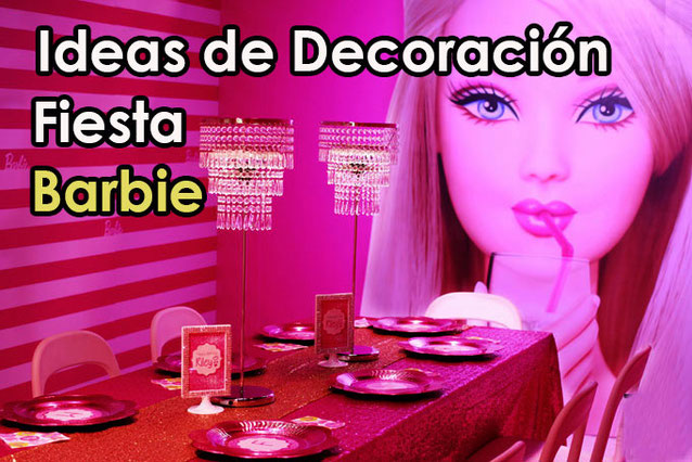 decoracion fiesta de barbie