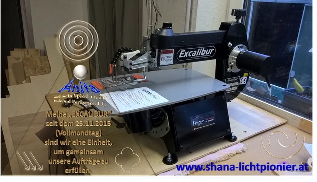 EXCALIBUR von www.shana-lichtpionier.at / ANITA-und mein Spiel mit Holz und Farbe e.U