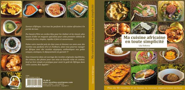 livre cuisine africaine -  Auteur Lily Dakoma, spécialités africaines, cuisine africaine, cuisine antillaise