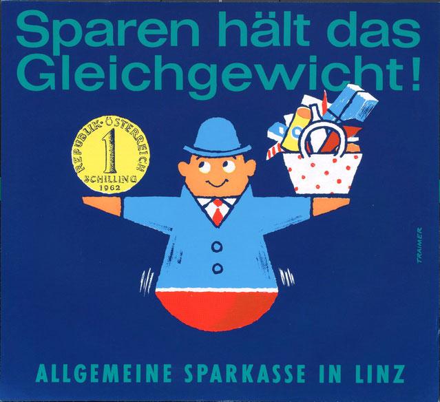 Allgemeine Sparkasse in Linz - Plakat 1960er Jahre (poster). Sparen hält das Gleichgewicht.