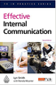 Effective Internal Communication  (PR in Practice)  (2008) by Lyn Smith with Pamela Mounter