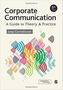 Corporate Communication: A Guide to Theory & Practice  (2017) by Joep Cornelissen