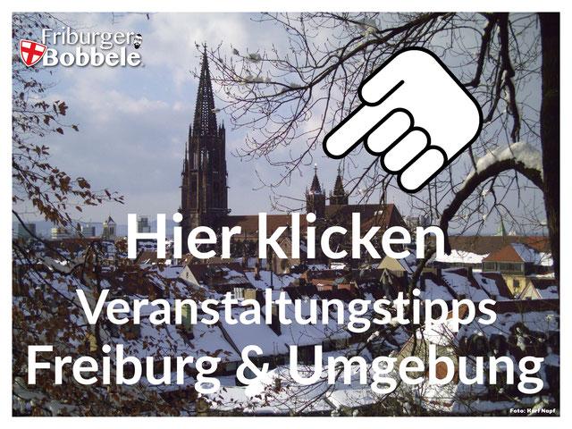 Aktuelle Veranstaltungstipps für den Freiburger Raum