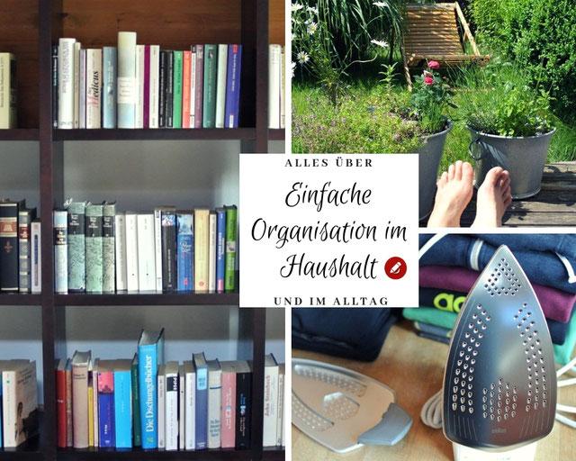 Alles über einfache Organisation im Haushalt und im Alltag
