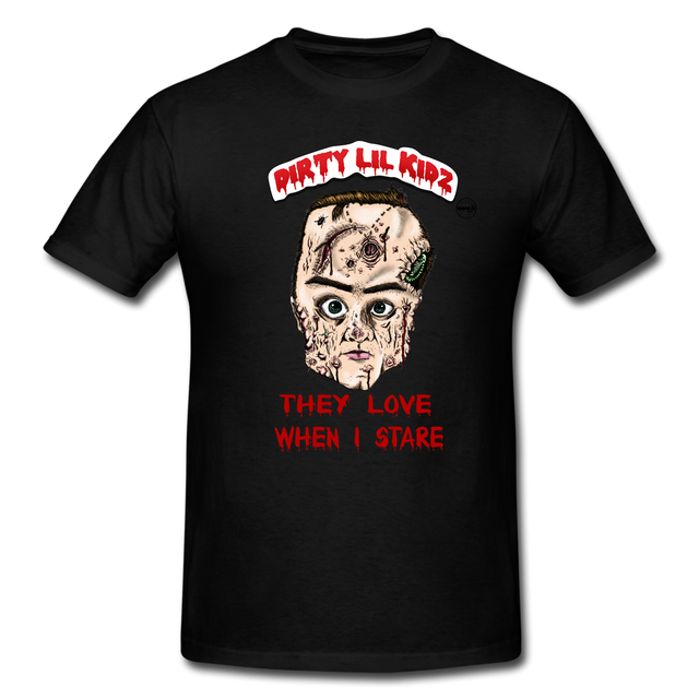 "Dirty Lil Kidz ""They Love When I Stare"" T-Shirt (Available on Amazon)"