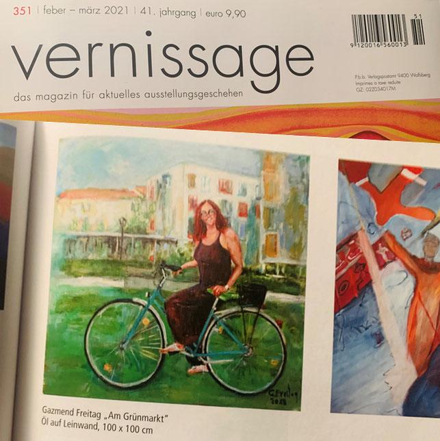 """Meinung & Urteil, meine Teilnahme mit mein Bild """"Am Grünmarkt"""", publiziert bei das Magazin Vernissage Nr. 351, feber - märz 2021"""
