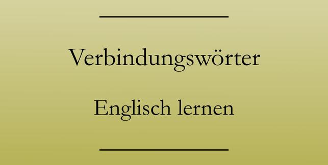 Englische Verbindungswörter, Englisch lernen: obwohl, folglich, jedoch. #englischlernen