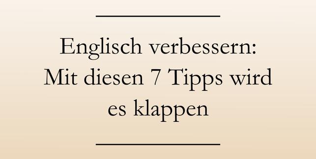Englisch lernen und verbessern, Tipps. #englischlernen